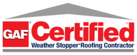 GAF Certified Weather Stopper Roofing Contractor.